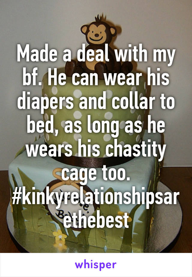 Made A Deal With My Bf He Can Wear His Diapers And Collar To Bed As