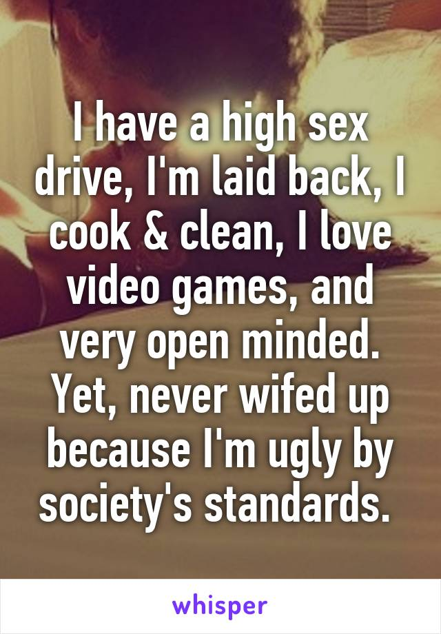 Never had a sex drive