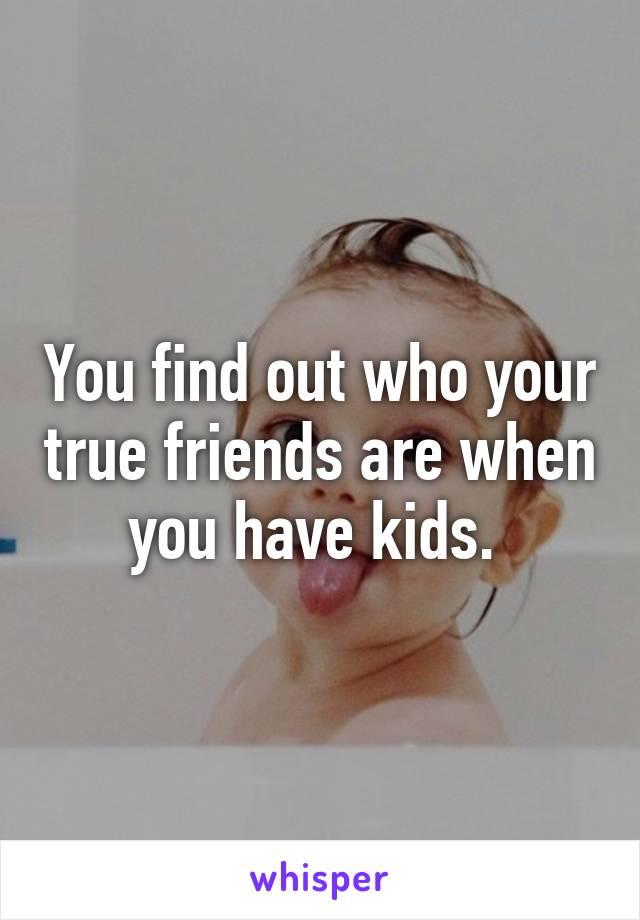 when you find a true friend