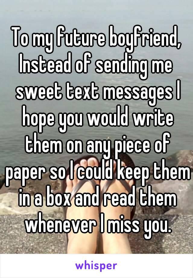 Sweet text message for boyfriend at work