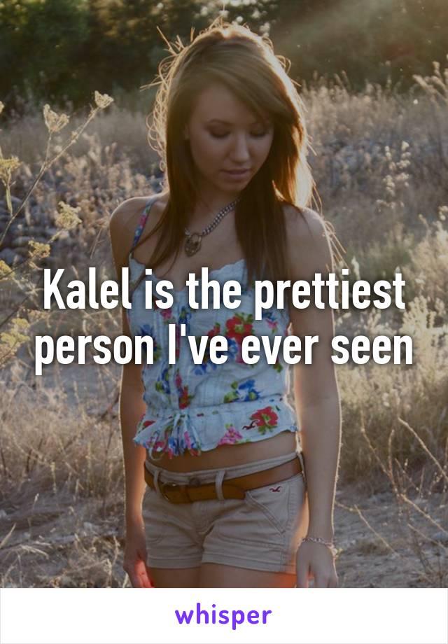 prettiest person ever