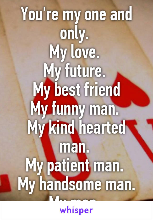 Man o man you re my best friend