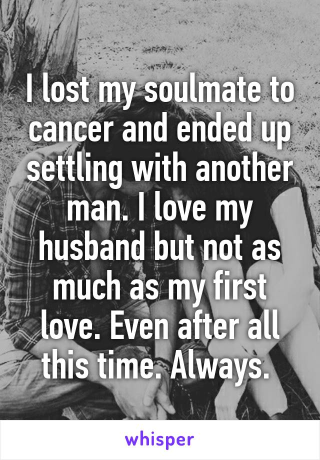 I lost my husband to cancer