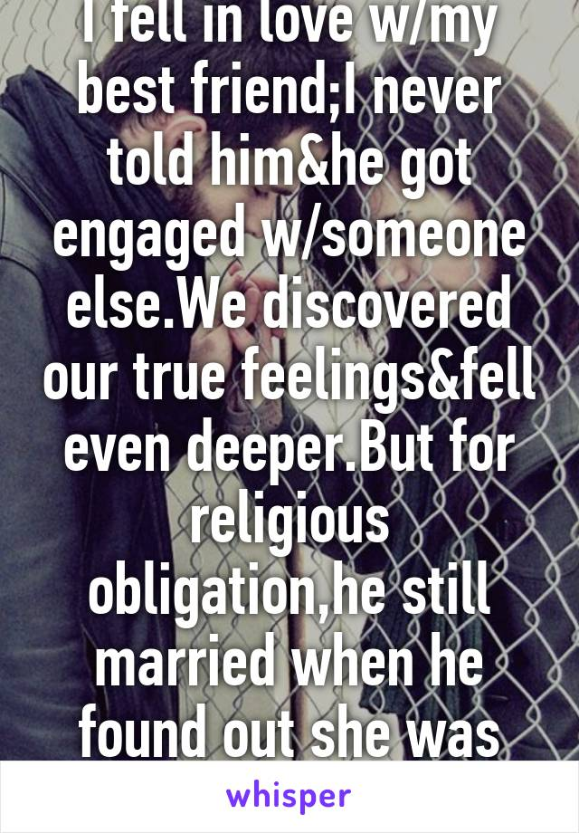 can you be married and engaged to someone else