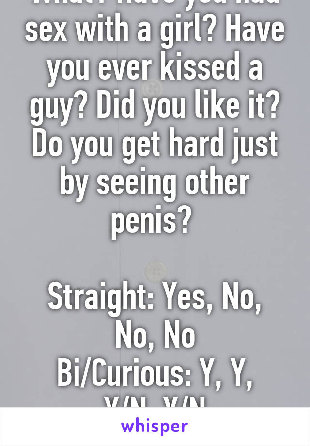 Did you ever had sex