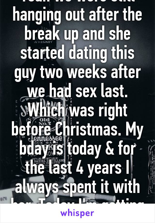 We had sex after two weeks of dating