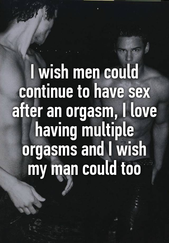 can men have multiple orgasms