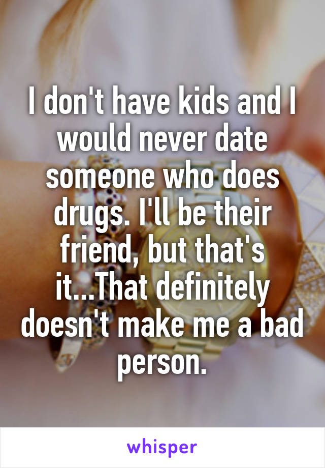 dating someone does drugs