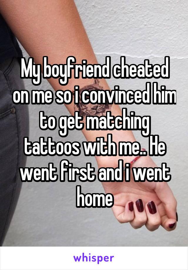 Boyfriend cheated on me