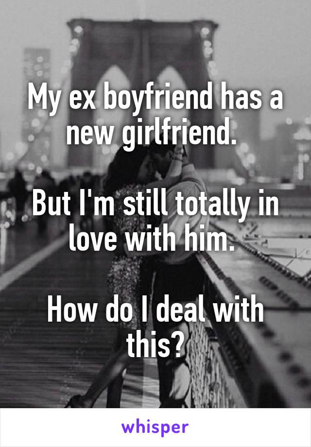 ex has a boyfriend