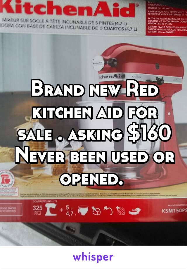Brand new Red kitchen aid for sale . asking $160 Never been used or opened.