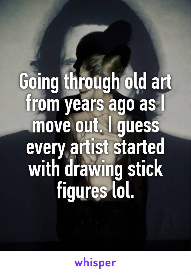 Going through old art from years ago as I move out. I guess every artist started with drawing stick figures lol.