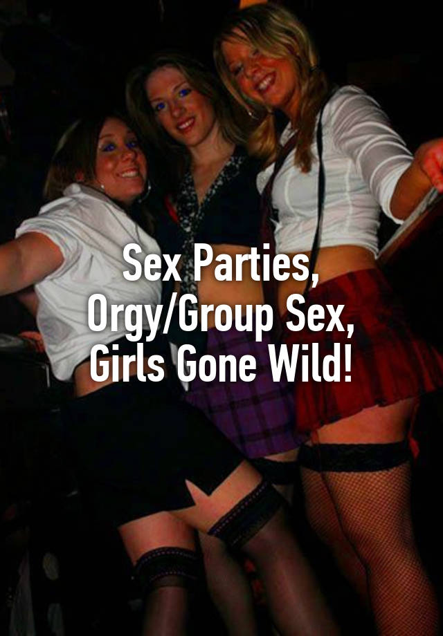 girls gone wild sex partys