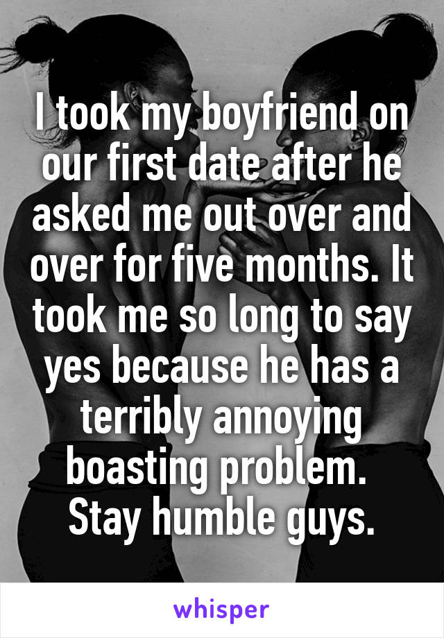 he asked me out on a date