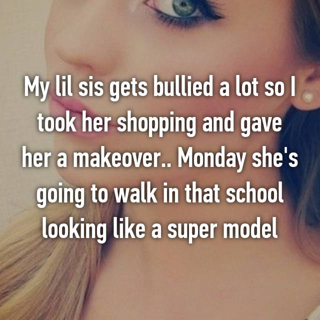 My lil sis gets bullied a lot so I took her shopping and gave her a makeover.. Monday she's going to walk in that school looking like a super model 😏