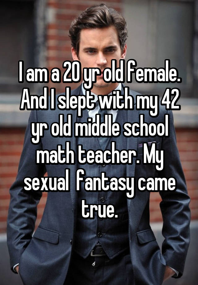 fantasies Teacher sexual