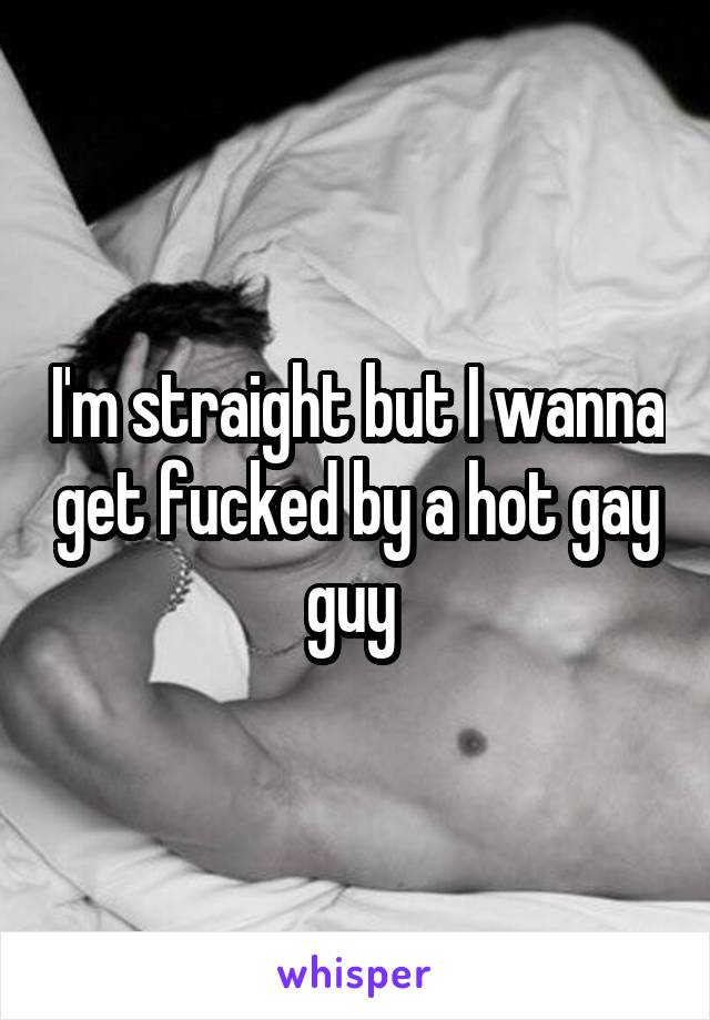 I wanna get fucked
