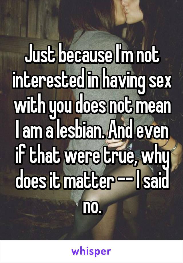 Not interested in having sex