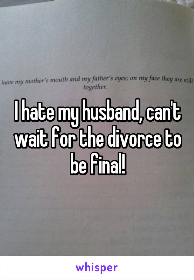 waiting for divorce to be final