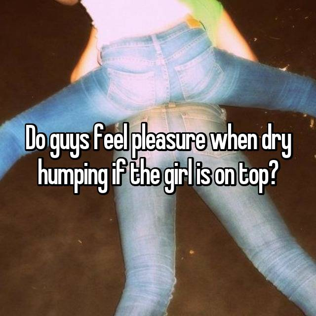 How to dry hump a girl