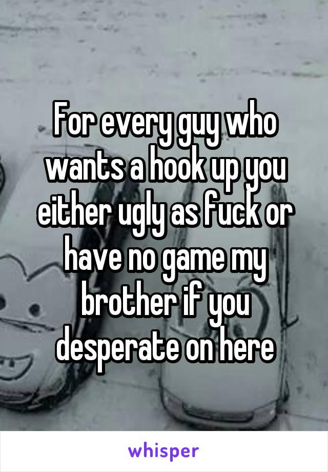 Ugly hookup