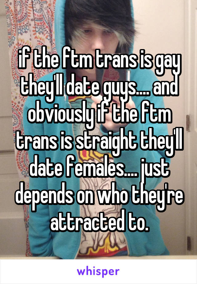 straight guy dating ftm