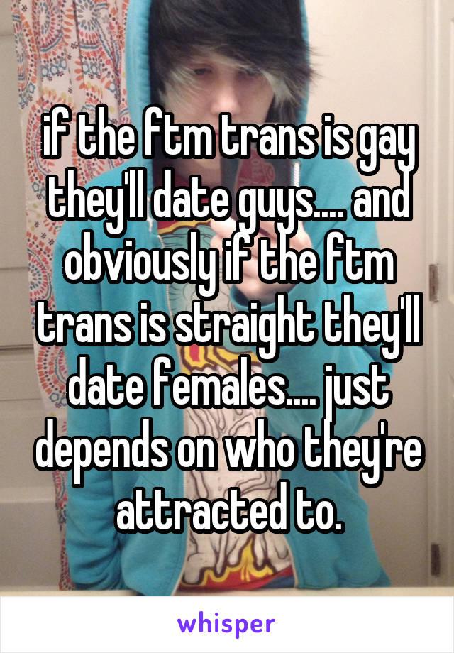 straight guy dating ftm