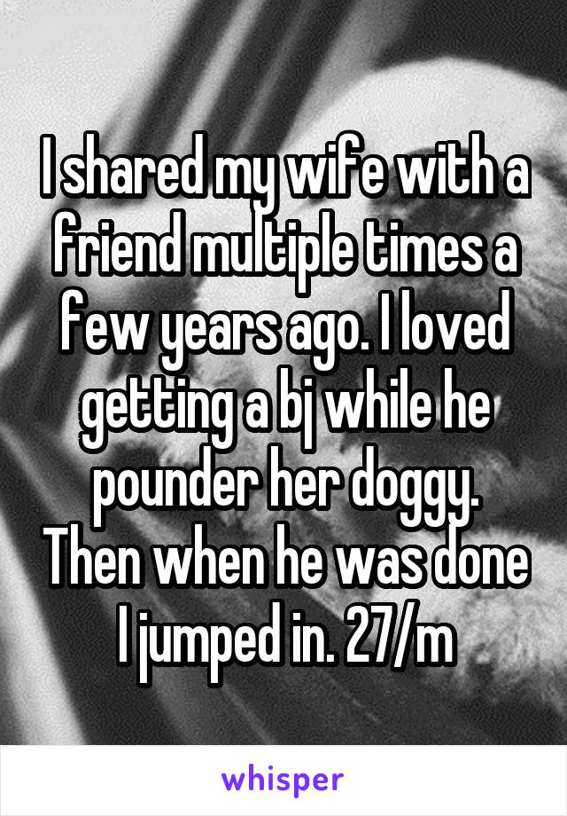 Wife Shared With Friend