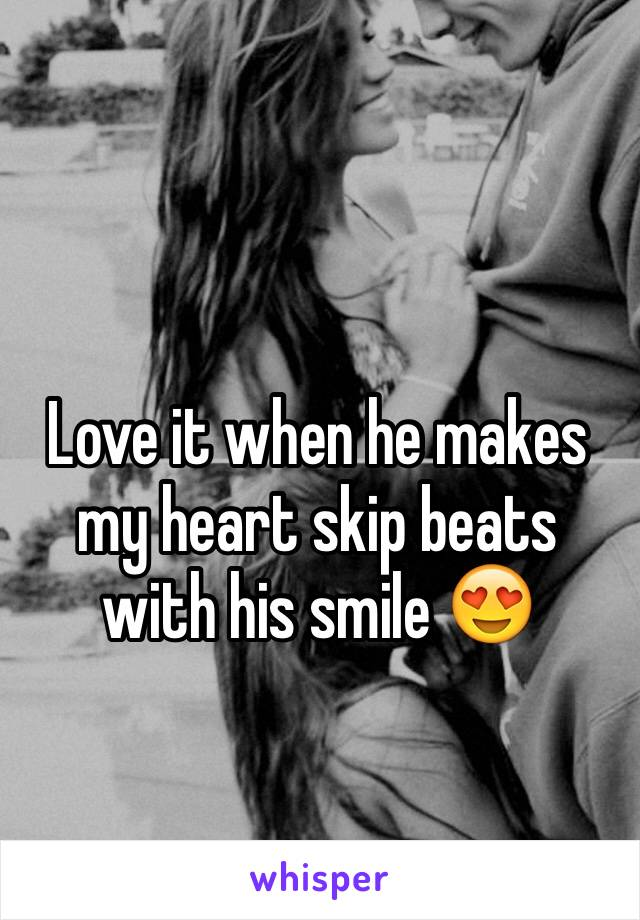 Love it when he makes my heart skip beats with his smile 😍