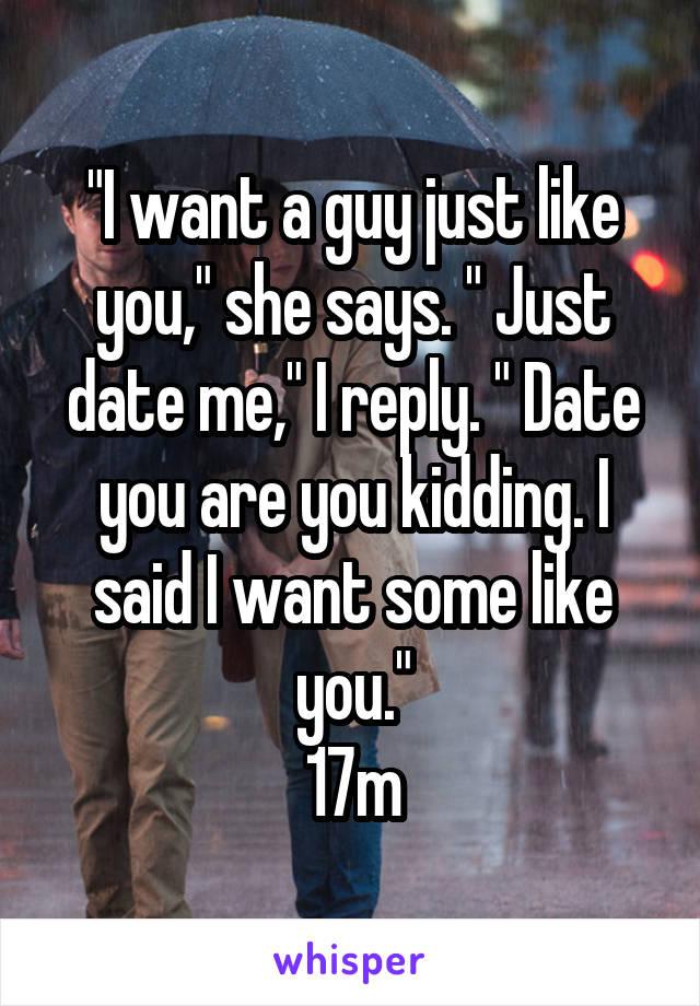 I Want A Guy To Like Me