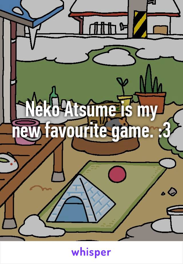 Neko Atsume is my new favourite game. :3