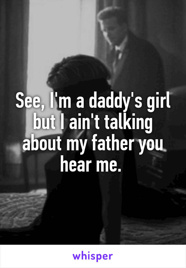 Are you a daddys girl?