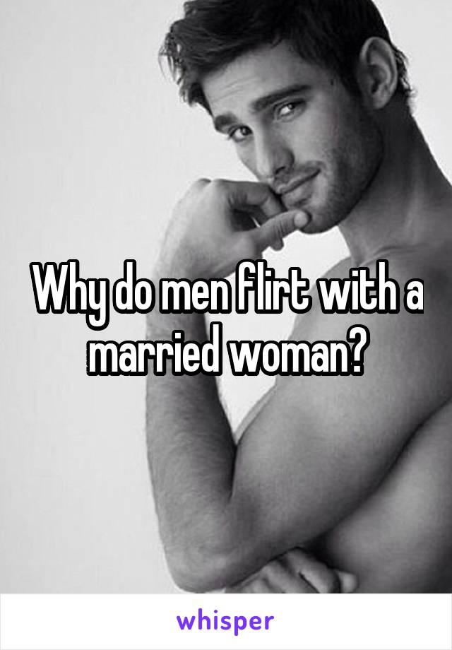 Do married men flirt