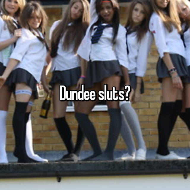 Dundee sluts