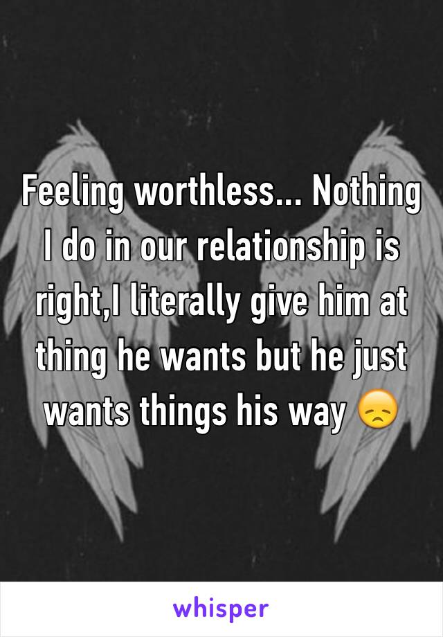 feeling worthless in a relationship