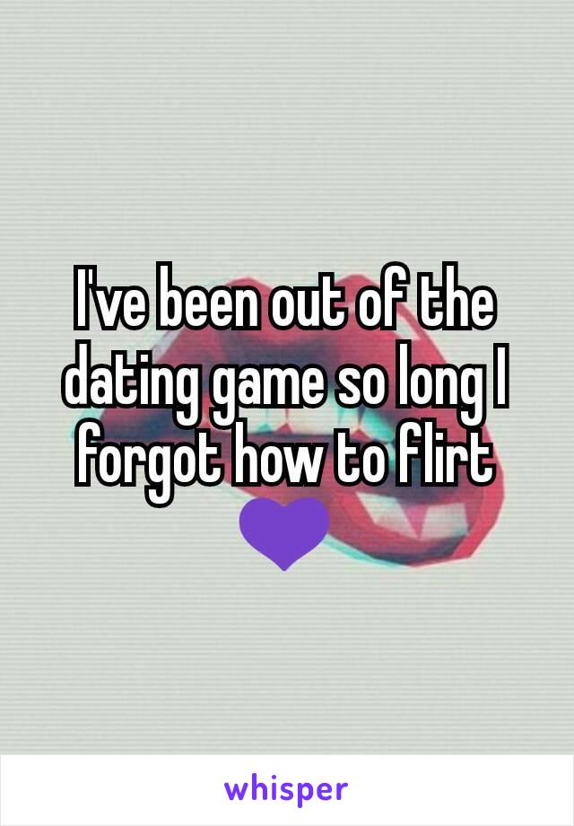 Playing dating game quotes inspirational