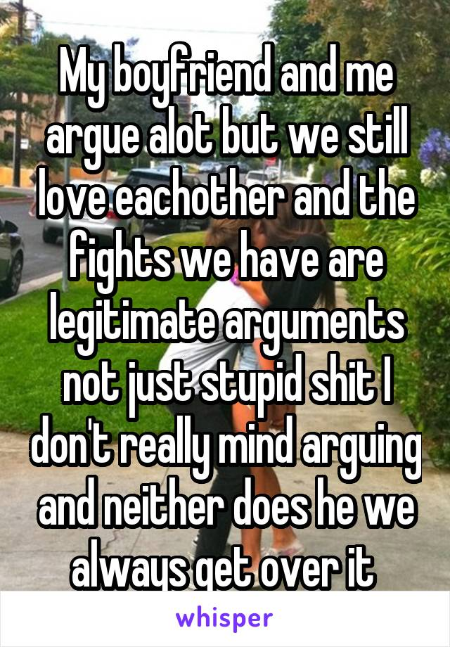 why are me and my boyfriend always arguing