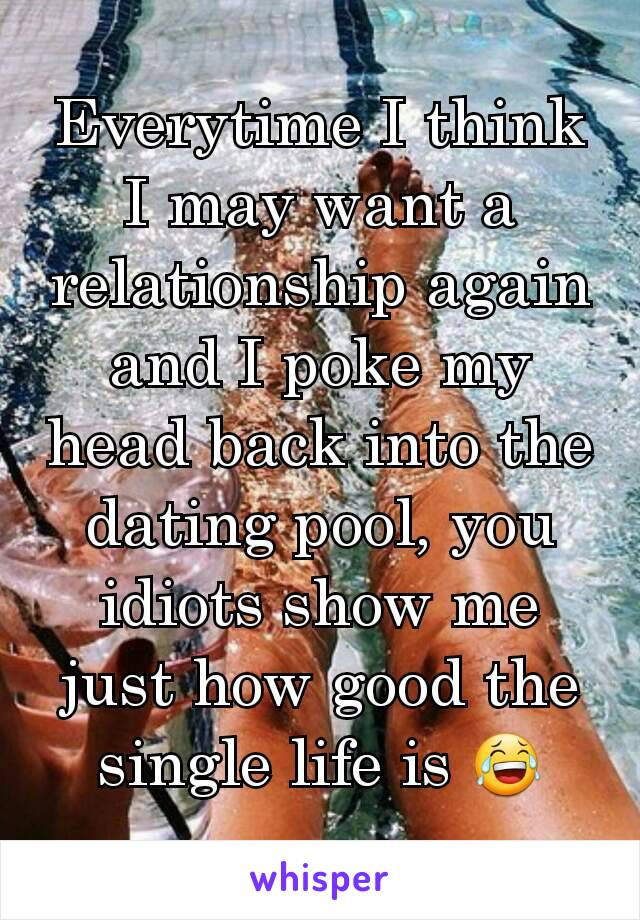 Back in the dating pool