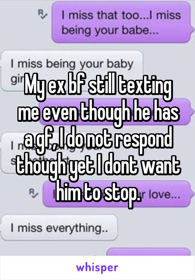 How to stop contacting your ex boyfriend