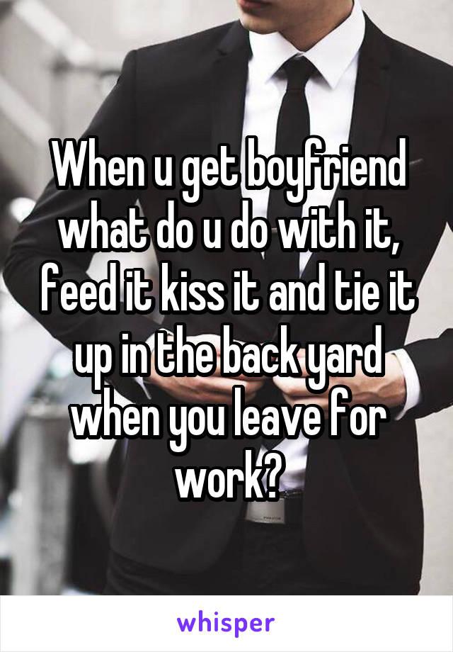 how do u get a boyfriend