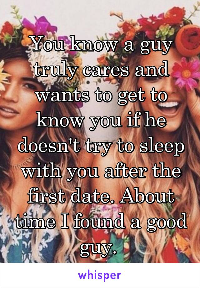 Sleep On Guy Date With The Should First A You Big cheese