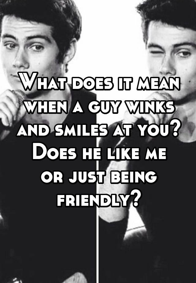 What does it mean when a guy winks at you