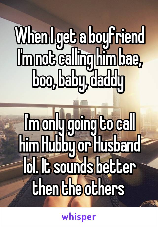 Do not call him dating