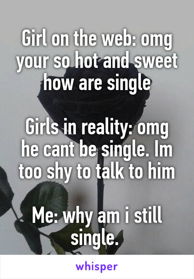 Why girls are single