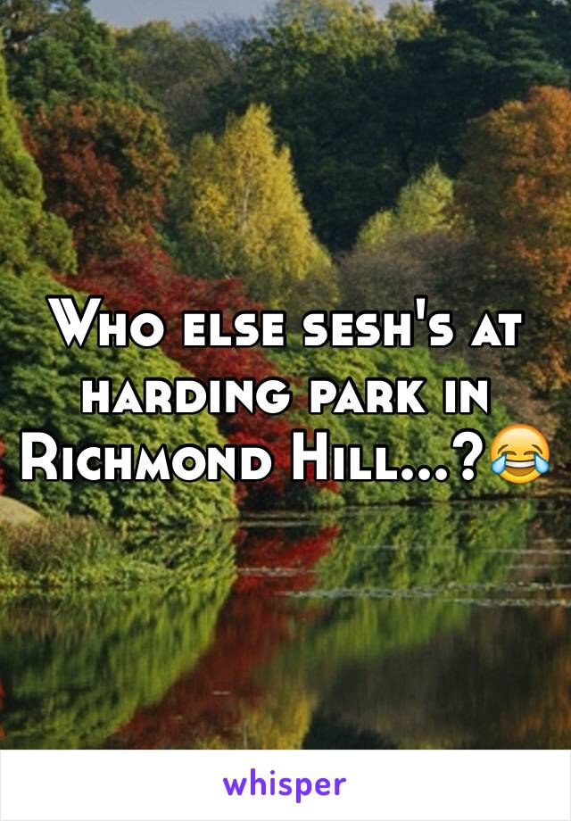 Who else sesh's at harding park in Richmond Hill...?😂