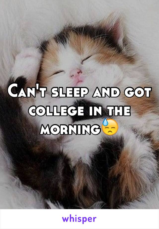 Can't sleep and got college in the morning😓