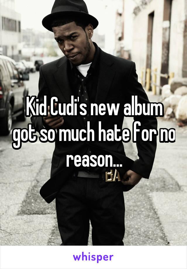 Kid Cudi's new album got so much hate for no reason...