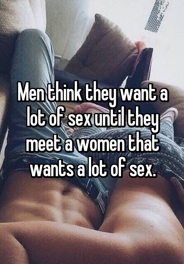 Why do men want sex alot