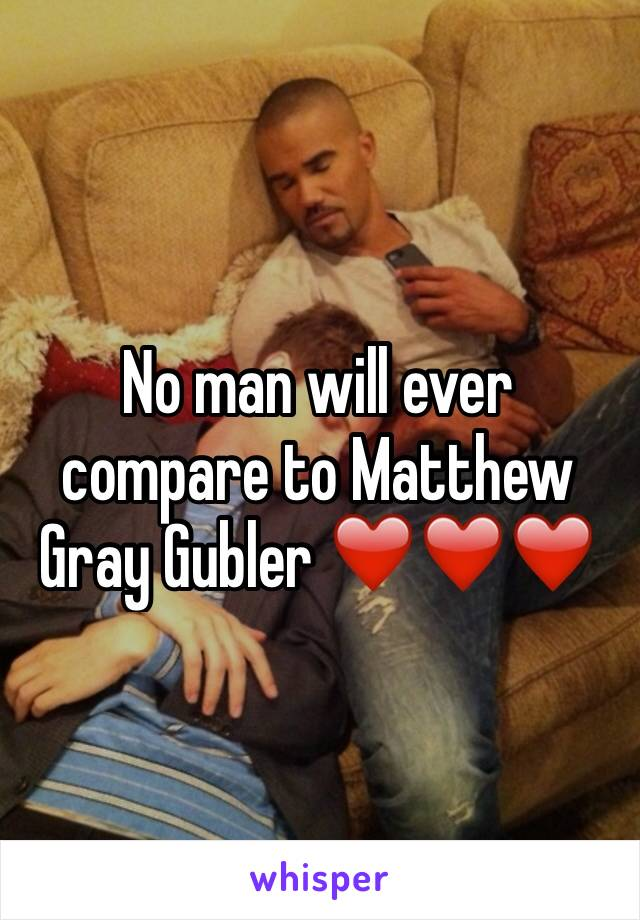 No man will ever compare to Matthew Gray Gubler ❤️❤️❤️