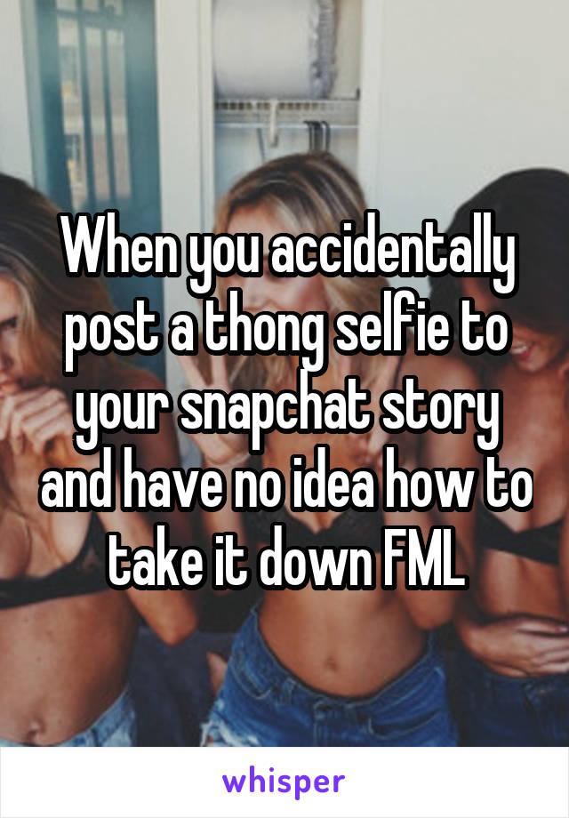 Snapchat thong